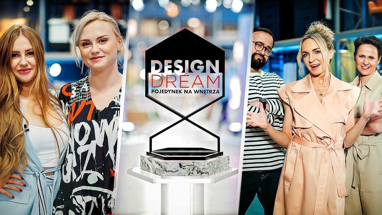 """Finał """"Design Dream. Pojedynek na wnętrza"""" 11 kwietnia w Polsacie"""